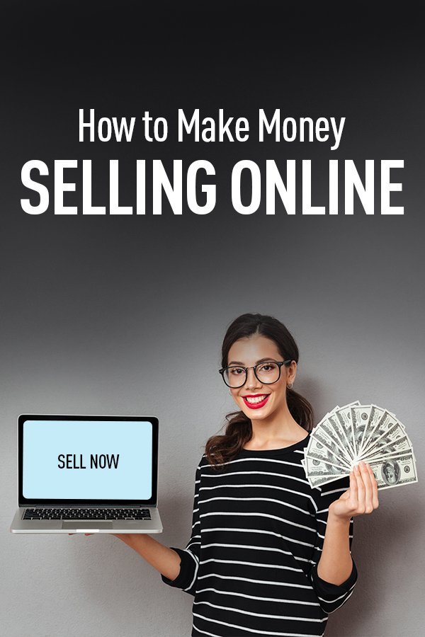 How to Make Money Selling Online