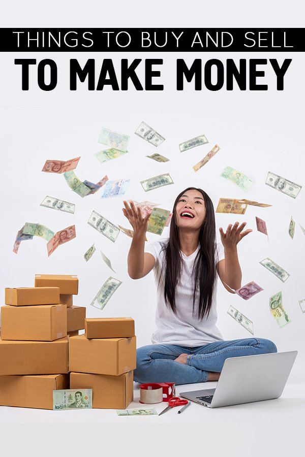 things to buy and sell to make money